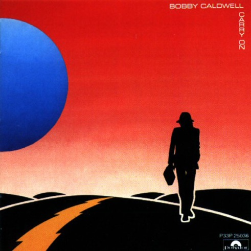 Bobby Caldwell, Carry On