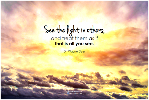 Dr. Wayne Dyer, See The Light In Others, See The Light, Light, Spirituality, Wisdom